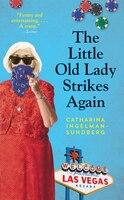 The Little Old Lady Strikes Again: A Novel