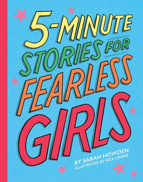 5-minute Stories For Fearless Girls by Sarah Howden