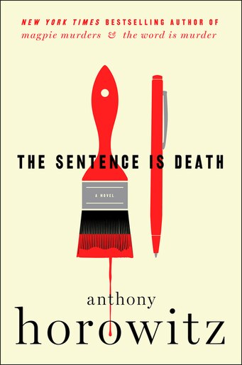 The Sentence Is Death: A Novel by Anthony Horowitz