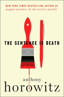 The Sentence Is Death: A Novel