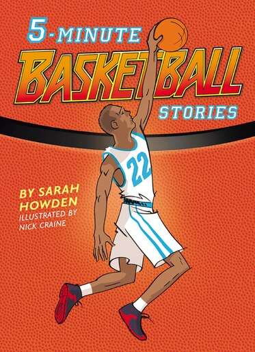 5-minute Basketball Stories by Sarah Howden