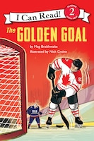 I Can Read Hockey Stories: The Golden Goal