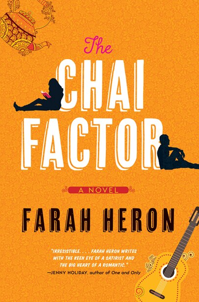 The Chai Factor: A Novel by Farah Heron