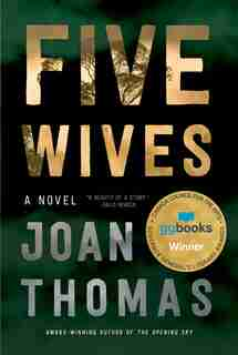 Five Wives: A Novel by Joan Thomas