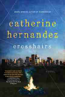 Crosshairs: A Novel by Catherine Hernandez
