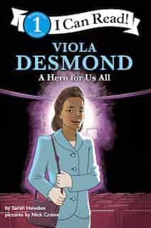 I Can Read Fearless Girls #3: Viola Desmond: I Can Read Level 1 by Sarah Howden