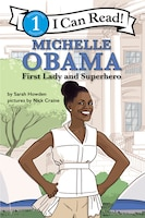 I Can Read Fearless Girls #5: Michelle Obama: I Can Read Level 1