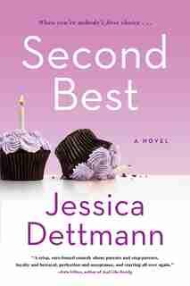Second Best: A Novel by Jessica Dettmann