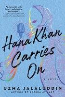 Hana Khan Carries On: A Novel