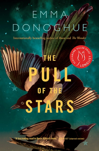 The Pull Of The Stars: A Novel by EMMA DONOGHUE