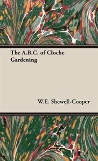 The A.B.C. of Cloche Gardening