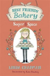 Sugar And Spice: Best Friends' Bakery 1