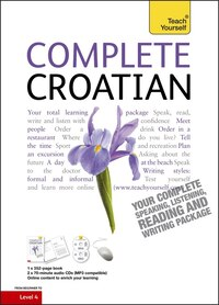 Complete Croatian Beginner To Intermediate Course: Learn To Read, Write, Speak And Understand A New…
