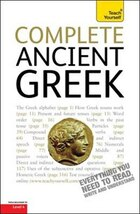 Complete Ancient Greek Beginner To Intermediate Course: Learn To Read, Write, Speak And Understand…