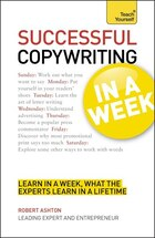 Copywriting In A Week: Teach Yourself