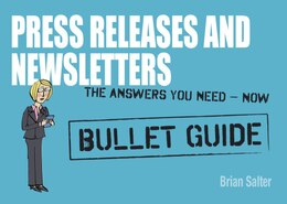 Book Newsletters And Press Releases: Bullet Guides by Brian Salter