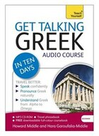 Get Talking Greek In Ten Days Beginner Audio Course: The Essential Introduction To Speaking And…