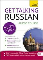 Get Talking Russian In Ten Days Beginner Audio Course: The Essential Introduction To Speaking And…