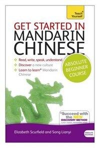 Get Started In Mandarin Chinese Absolute Beginner Course: The Essential Introduction To Reading…