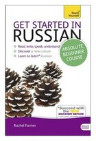 Get Started In Russian Absolute Beginner Course: The Essential Introduction To Reading, Writing…