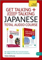 Get Talking And Keep Talking Japanese Total Audio Course: The Essential Short Course For Speaking…