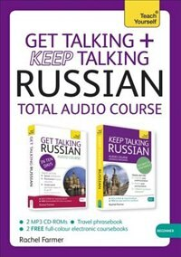 Get Talking And Keep Talking Russian Total Audio Course: The Essential Short Course For Speaking…