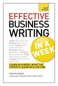 Effective Business Writing In A Week