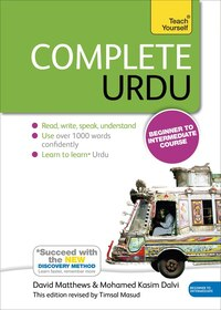 Complete Urdu Beginner To Intermediate Course: Learn To Read, Write, Speak And Understand A New…