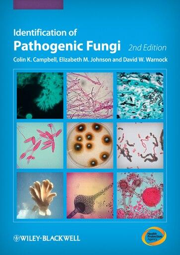 Identification of Pathogenic Fungi de Colin K. Campbell
