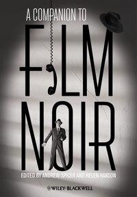 A Companion to Film Noir