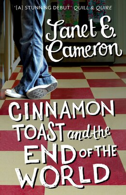 Book Cinnamon Toast And The End Of The World by Janet E Cameron