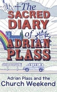 The Sacred Diary Of Adrian Plass Volume 6