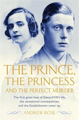 Book The Prince, Princess And The Perfect Murder by Andrew Rose