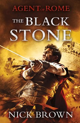 Book Agent Of Rome: The Black Stone Of Emesa by Nick Brown