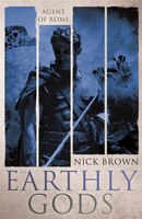 The Earthly Gods: Agent Of Rome 6