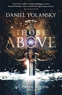 Those Above: The Empty Throne Book 1