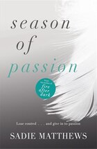 Season Of Passion: (complete Edition)