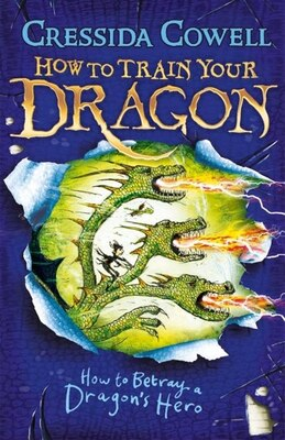 Book How To Betray A Dragon's Hero by Cressida Cowell