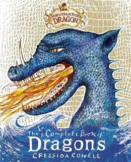 Book How To Train Your Dragon: Incomplete Book of Dragons: Complete World Of Dragons by Cressida Cowell