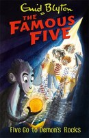 Famous Five: Five Go To Demon's Rocks: Book 19