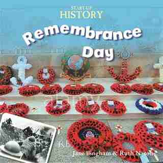 Start-up History: Remembrance Day by Jane Bingham