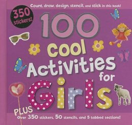 Book 100 Cool Activities For Girls by Parragon Books