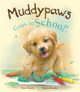 Book Muddypaws Goes To School by Parragon Bk Service