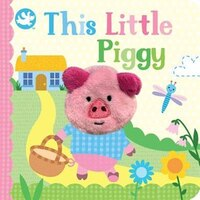 THIS LITTLE PIGGY FINGER PUPPET BOOK