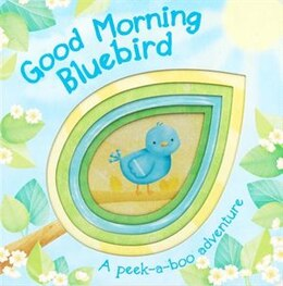 Book Good Morning Bluebird by Parragon Books