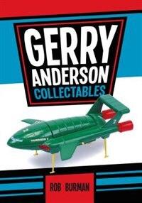 Gerry Anderson Collectables by Rob Burman