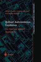 Robust Autonomous Guidance: An Internal Model Approach