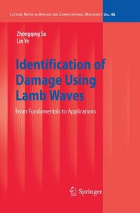 Identification of Damage Using Lamb Waves: From Fundamentals to Applications