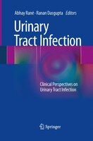 Urinary Tract Infection: Clinical Perspectives On Urinary Tract Infection