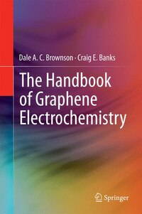 The Handbook of Graphene Electrochemistry